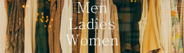 メンズ、レディース、ウィメンズ、ユニセックス!ややこしいファッション用語の違いを調べてみた!